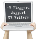 TV Bloggers Support TV Writers